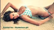 * Румънско * Sunrise Inc - Mysterious girl / 2012 /