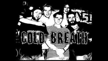 Cold Breath - Изграден От Лъжи