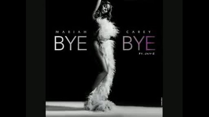 Mariah Carey Ft. Lil Wayne & Akon - Bye Bye (remix)