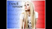 Avril Lavigne - Girlfriend French Version