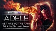 Adele - Set fire to the rain ( Remix)