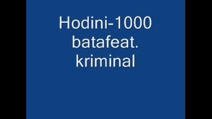 Hodini feat. Kriminal - 1000 vata