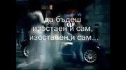 Anastasia - Left Outside Alone - Bg Prevod