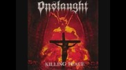 Onslaught - Tested to destruction