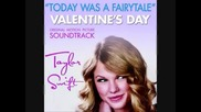 Taylor Swift - Today was a fairytale (full song)(бг превод)