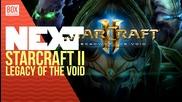 NEXTTV 030: Дискусия: StarCraft II: Legacy of the Void Beta