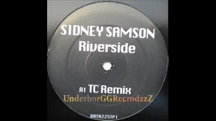Sidney Samson - Riverside ( Original Mix) by Grr