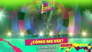 Elenco de Soy Luna - Como Me Ves Remix Audio Only