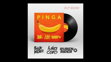 Sak Noel and Luka Caro ft. Ruben Rider - Pinga