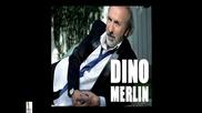 = Dino Merlin - Nesto Lijepo Treba da se desi =