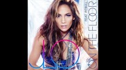 •™• Jennifer Lopez & Pitbull - On The Floor ( Dj Jaab Remix 2o11)