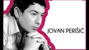 Jovan Perisic 2013 - Da mi je da znam - Prevod