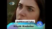 Малки жени (kucuk Kadinlar) 36 и 37 епизод