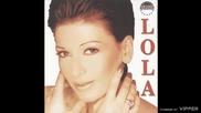 Lola - Neka, neka - (Audio 2000)
