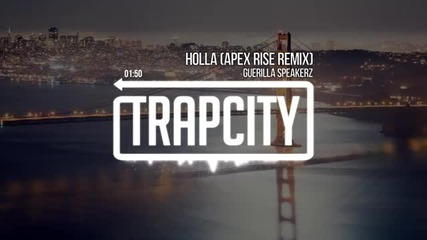 Guerilla Speakerz - Holla (remix)