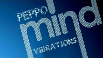 Peppo - Mind Vibrations (promo)