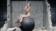 Miley Cyrus - Wrecking Ball + текст и превод!