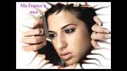 Diam's - Ma France A Moi