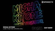 Misha Kitone - Come Together (original Mix)