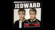 Preview* Jedward - Oh Hell No!