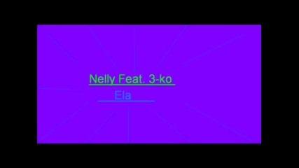 Niks, Nelly - Ela