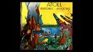 Atoll Musiciens - Magiciens ( Full Album ) prog. sympho rock