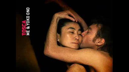 Tosca Ft. Anna Clementi - Me & Yoko Ono