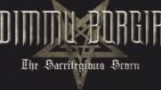 Dimmu Borgir - The Sacrilegious Scorn (Оfficial video)