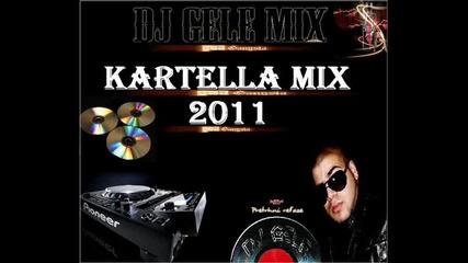 Dj Gele mix Kartella 2011