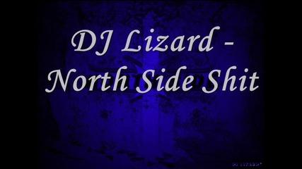 Dj Lizard - North Side Shit (2007)