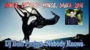 Dj Befo Project - Nobody Knows ( Bulgarian House, Electro Dance Music 2016 )