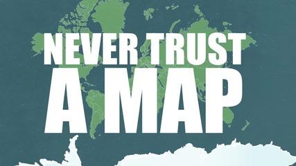 Карти, които потвърждават, че не знаете нищо за Земята
