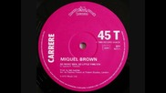 #6 miquel brown - so many man , so little time 1983 [hi - nrg]