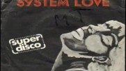 Super Disco - System Love (vocal) belgium 1978