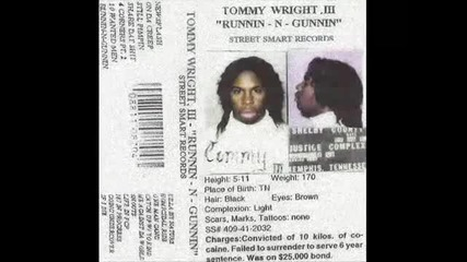 Tommy Wright Iii - Runnin N Gunnin (1995) (remastered)