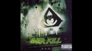 Overkill - The Wait/ New High In Lows