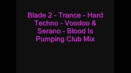 Blade 2 - Trance - Hard Techno