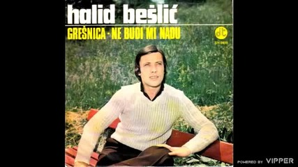 Halid Beslic - Gresnica - (Audio 1979)