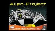 Astrix - Tweaky (alien Project Remix)
