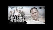 *2013* John Paul ft. Pitbull, Pleasure P, Casely & Goldrush - Ain't going home tonight