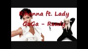 Rihanna ft. Lady Gaga - Ready