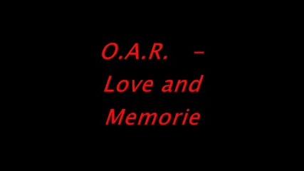 O.a.r - L0ve & Mem0riessssssssss