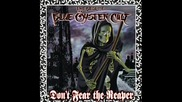 Blue Oyster Cult - Don't Fear The Reaper (превод)