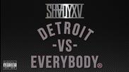 Detroit Vs. Everybody (audio) Eminem, Royce Da 5'9, Big Sean, Danny Brown, Dej Loaf, Trick Trick