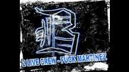 2 Live Crew - Fuck Martinez