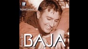 Nedeljko Bajic Baja - 2004 - 06 - Ako te voli vise