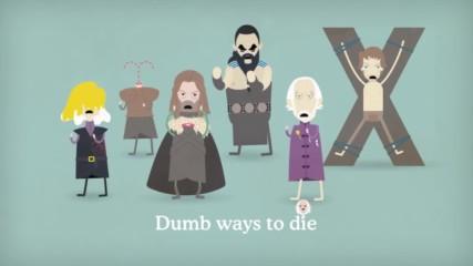 Game of Thrones - Dumb Ways to Die