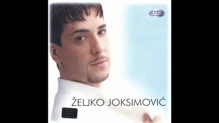 Zeljko Joksimovic - Kosa necesljana - (Audio 2001) HD