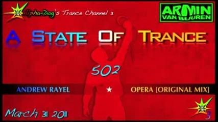 [asot 502] Andrew Rayel - Opera [original Mix]