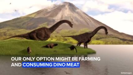 Ами ако динозаврите бяха още живи?